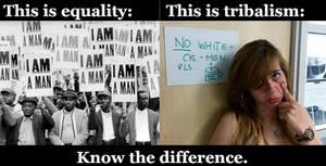 Equality vs. Tribalism
