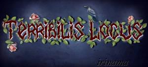 Logo Terribilis Locus by irinama