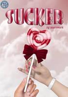 Sucker by sturkwurk