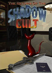 The Return of the Shadow Cult