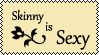 Skinny is Sexy by EvaStamp