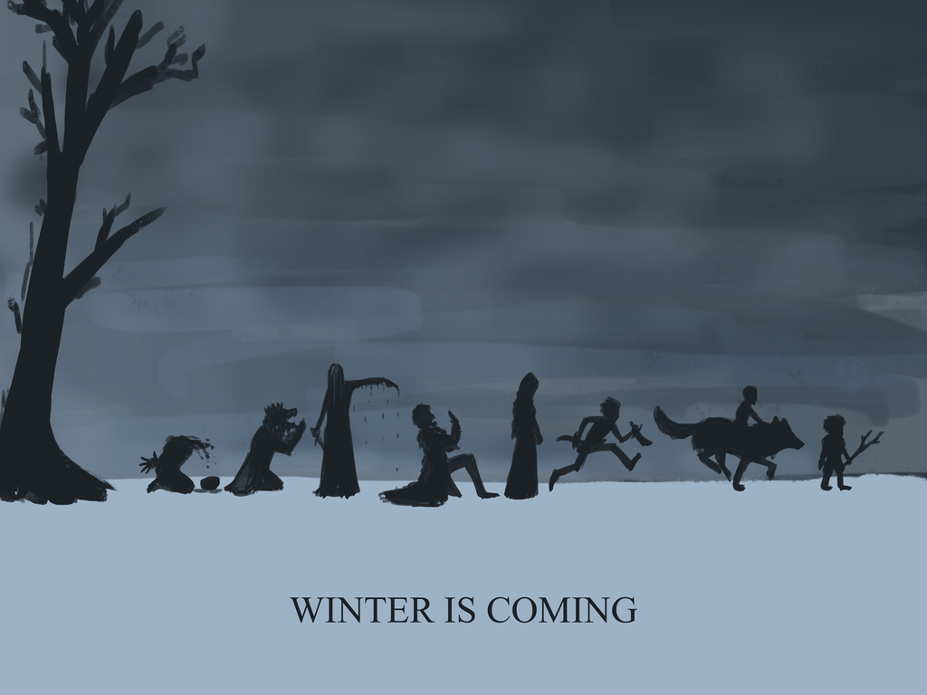 Winter is coming by Kazeii on DeviantArt