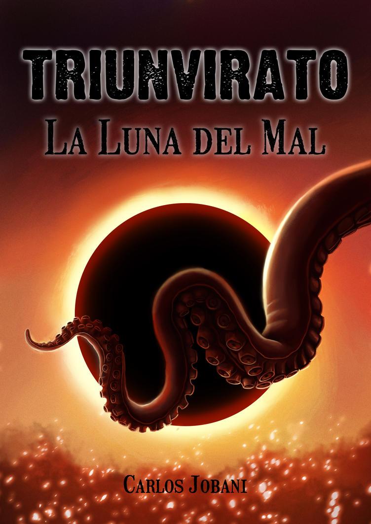 Triunvirato: La Luna del Mal by Rikud0k0