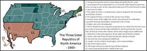 The Three Sister Republics of North America -1945-