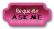 Requests Ask Me by Chiggie
