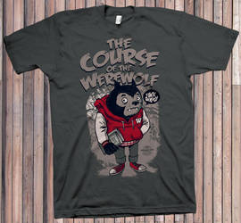 The Course of the Werewolf Tee