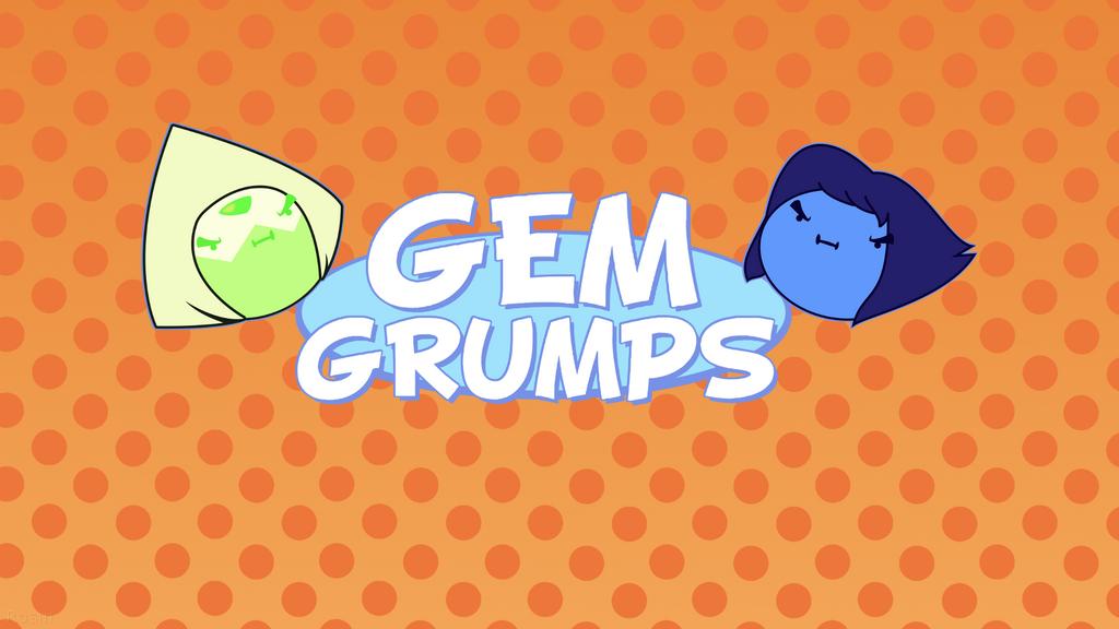GEM GRUMPS by Amber-Rosin ...