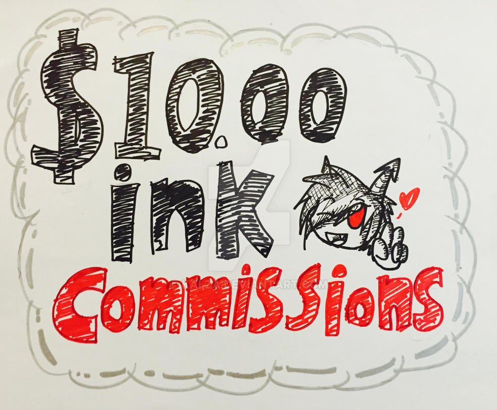 .::$10.00 PayPal  ink commissions *EDIT*::. by Kalza