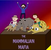The Mammalian Mafia by classicalguy