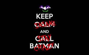 Why call batman???