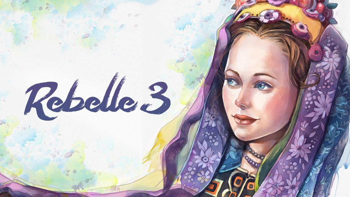 New Rebelle 3 has been released!