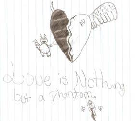 Love is a Phantom