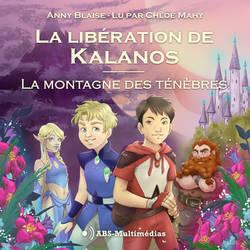 La Liberation de Kalanos t.1