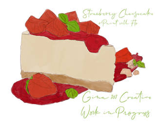 Strawberry Cheesecake Work In Progress by Gina-101-Creative