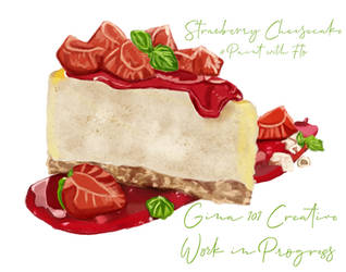 Strawberry Cheesecake Work In Progress 3 by Gina-101-Creative