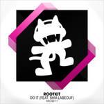 Rootkit - Do It (feat. Shia LaBeouf)