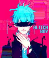 GLITCH BOY by txunnpae
