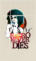 Retro Never Dies by Jazzgin