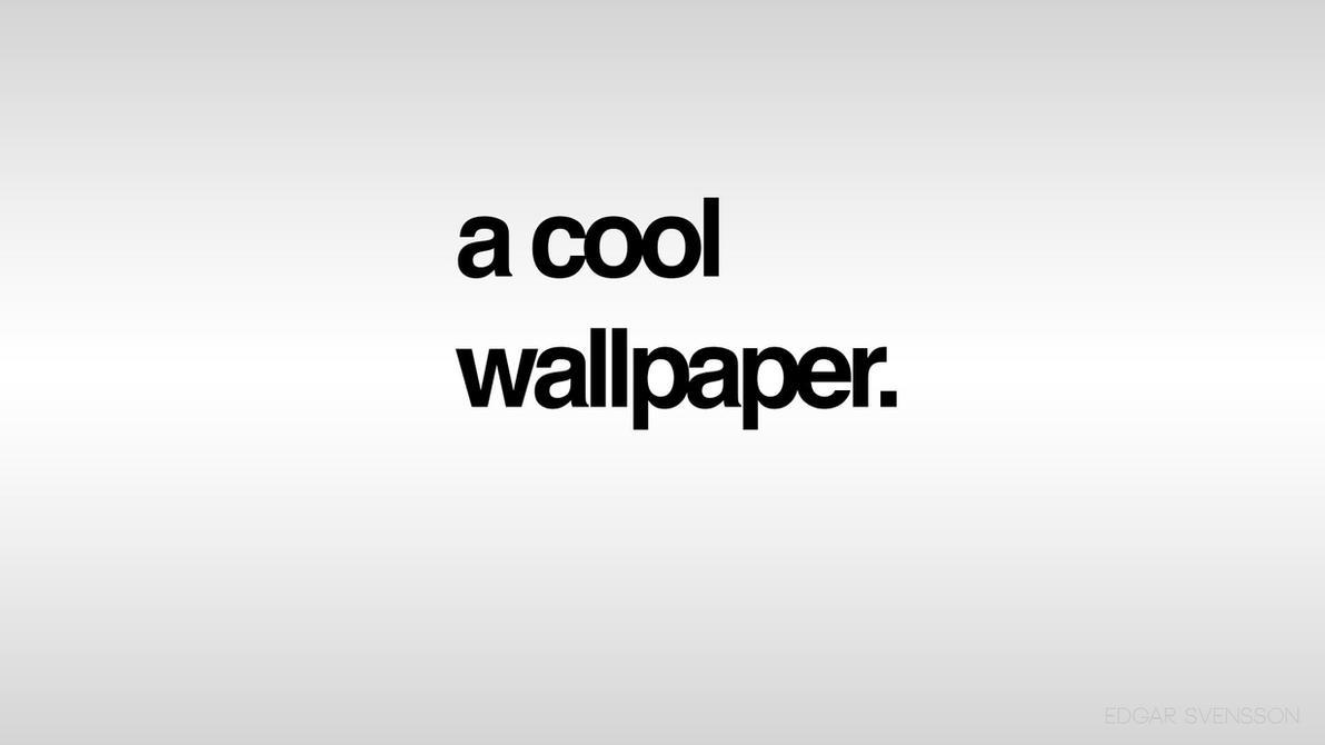 a cool wallpaper