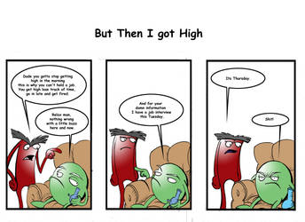 But Then I Got High by Dinoberg