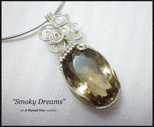 Smoky Dreams by AMyriadVice