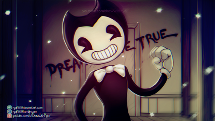 DREAMS COME TRUE | Bendy And The Ink Machine