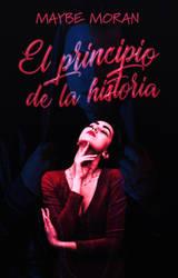 004  El principio de la historia by ChrisMichelle