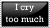 I cry too much- stamp by Tipu-neko