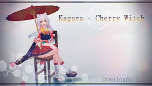 MMD Kagura - Cherry Witch .:No Download Anymore:.
