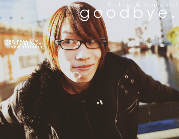 goodbye. by hysterine