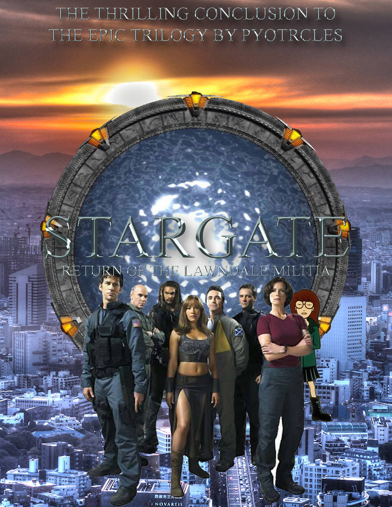 Stargate: Return of the Lawndale Militia by Scifimaster92 on