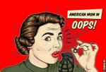 American Mom Oops