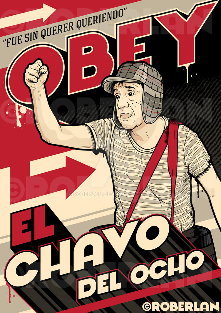 Obey Chavo by roberlan