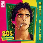Matt Dillon 80s heartthrob