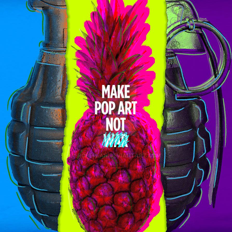 MakePOP ART not War by roberlan