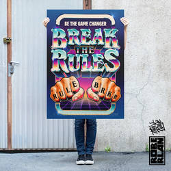 Break the Rules Be the Game Changer