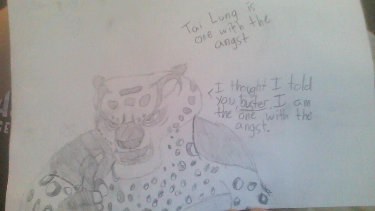 I thought I said.. - Tai Lung