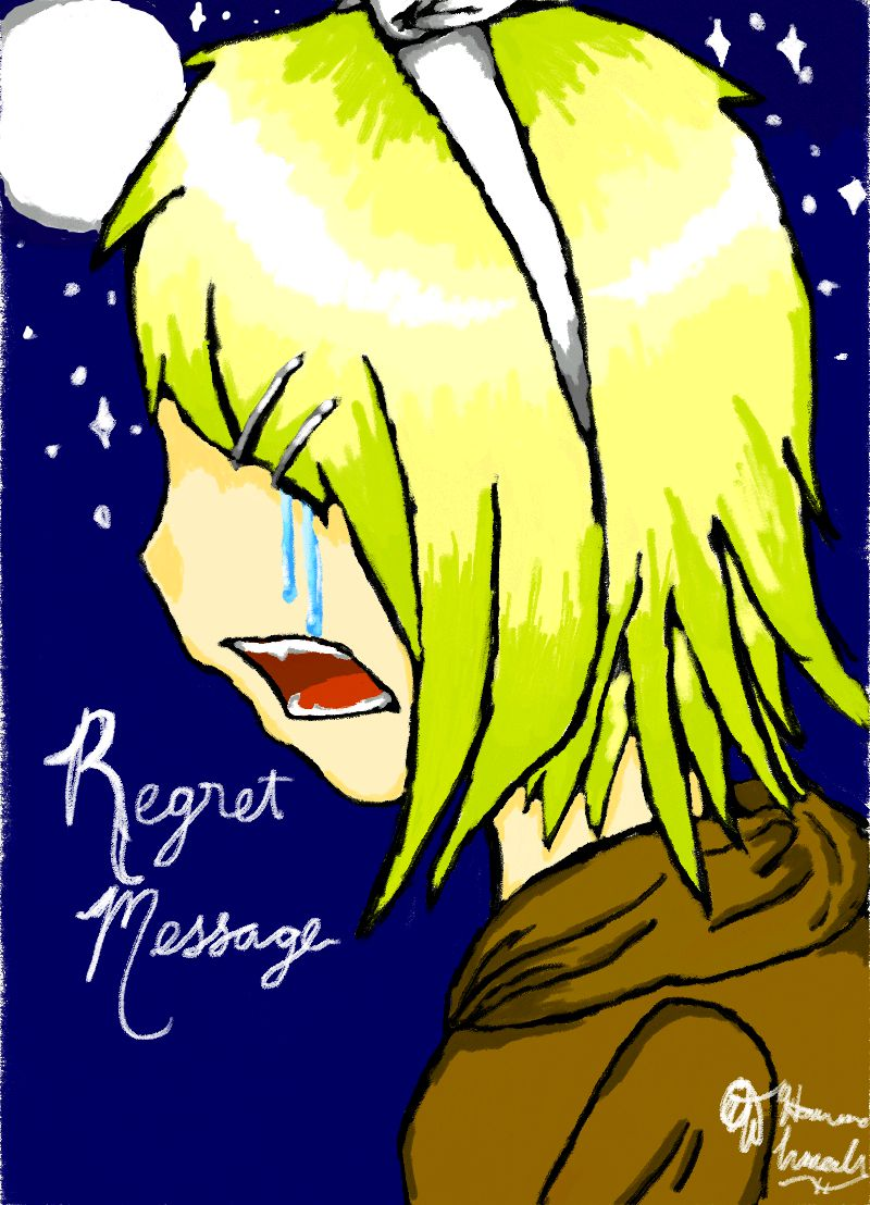 Regret Message by Melomiku