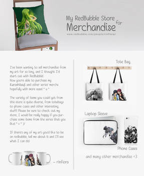 RedBubble Store for Merchandise!