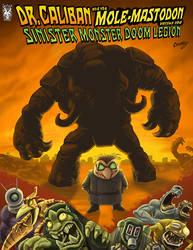 Dr. Caliban Mole-Mastodon vs Sinister Monsters