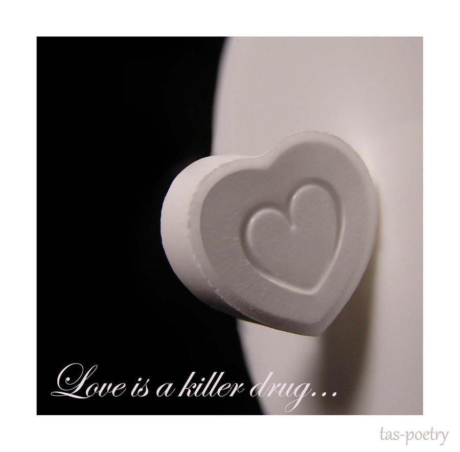 Love Drug by tas-poetry