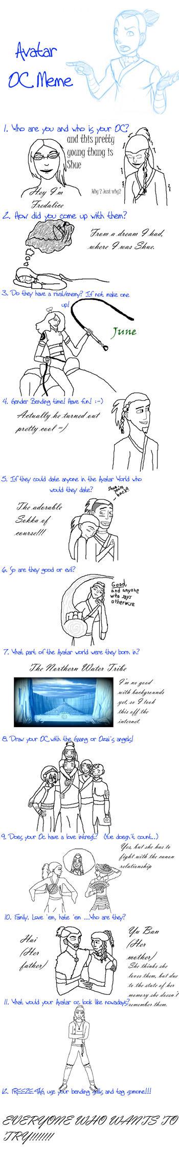 Avatar OC meme (Shue) by Fredalice