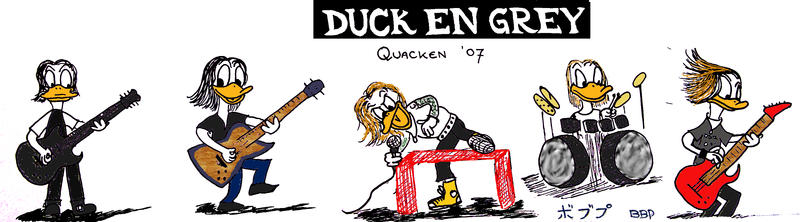 Duck En Grey - Quacken 2007 by Bonnzai