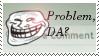 PROBLEM, D.A.? by teKnopath