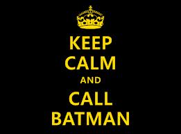 keep calm and call batman by nicoskye