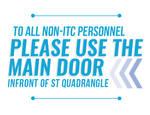 Please use the main door