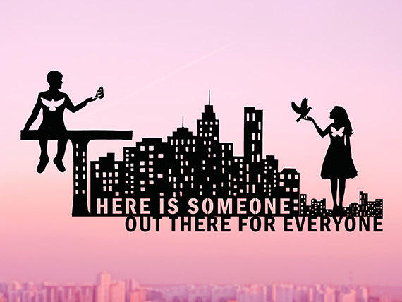 There Is Someone Out There For Everyone Papercut