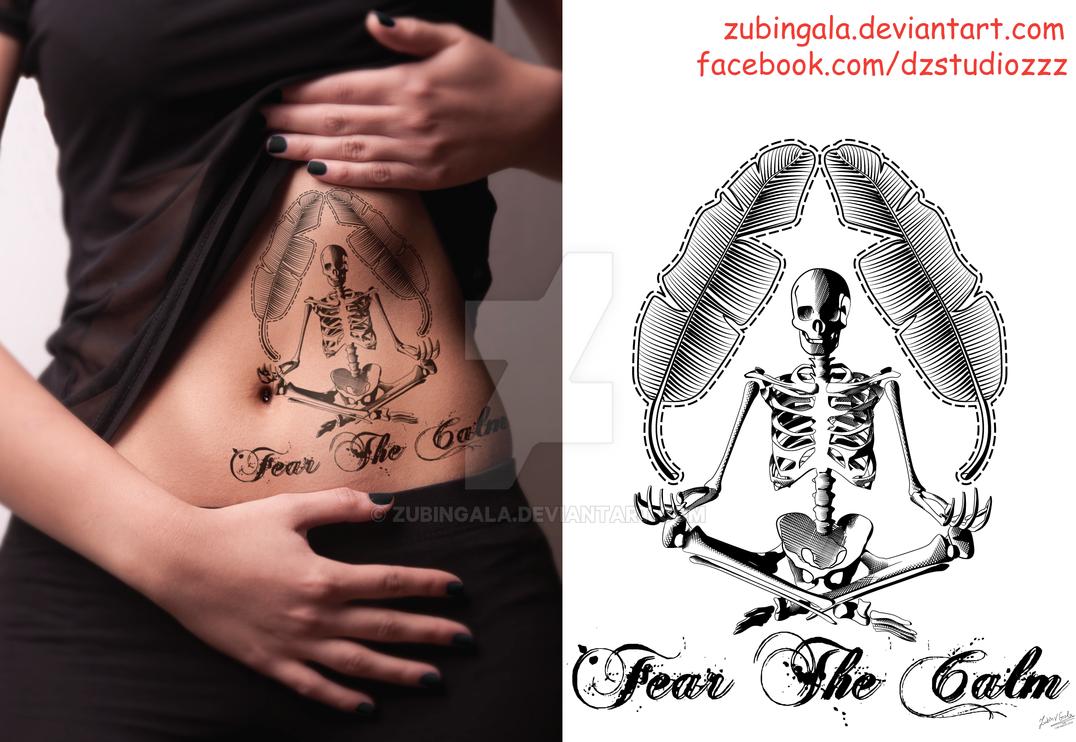 Fear The Calm tattoo design by zubingala