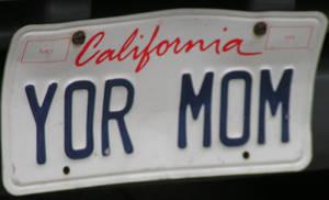 Yor mom