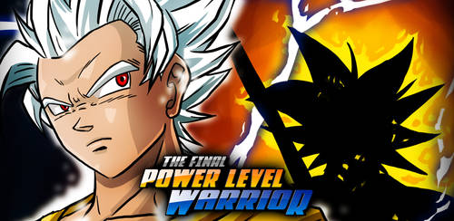 The Final Power Level Warrior - Featured